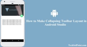 How to Make Collapsing Toolbar Layout in Android Studio